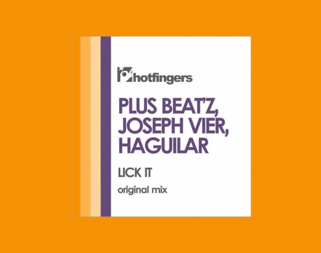 EP Lick It - Plus Beat'Z, Joseph Vier e Haguilar - Lançado pela Label Hotfingers contando com 01 track original em collab.